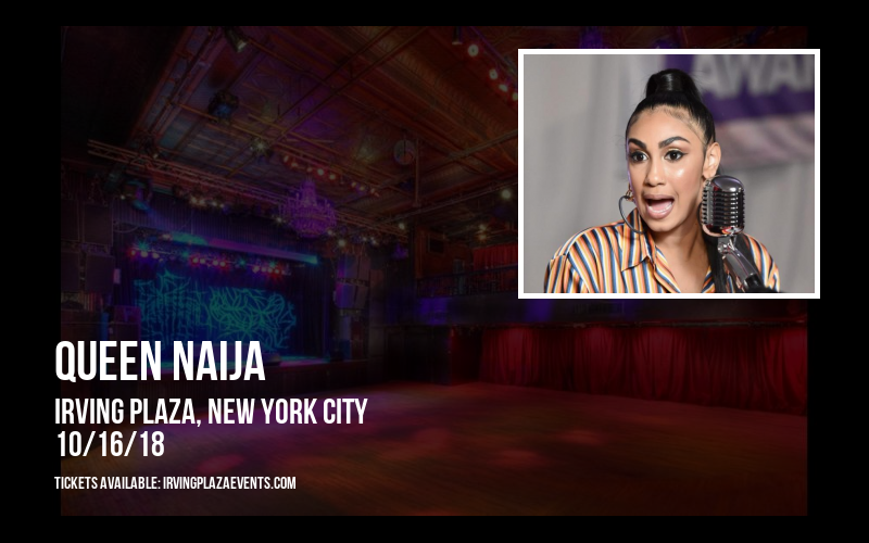 Queen Naija at Irving Plaza