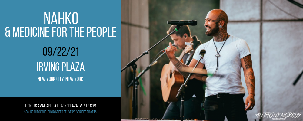 Nahko & Medicine for the People [CANCELLED] at Irving Plaza