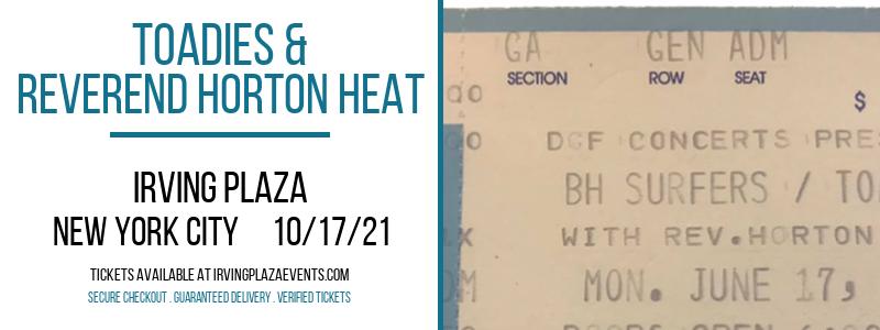 Toadies & Reverend Horton Heat [POSTPONED] at Irving Plaza